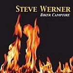 Steve Werner Biker Campfire