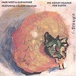 Jack West Big Comet Headed For Earth