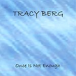 Tracy Berg Once Is Not Enough