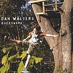 Dan Walters Guesswork