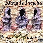 W.A.S.T.E.L.A.N.D.S. Rules Of Evolution (Parental Advisory)