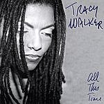 Tracy Walker All This Time