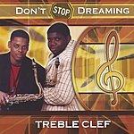 Treble Clef Don't Stop Dreaming