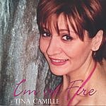 Tina Camille I'm On Fire
