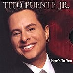 Tito Puente Here's To You