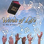 Wes Michael Words Of Life