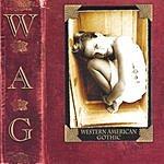 WAG Western American Gothic
