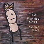 The Welcome Matt Empire Days