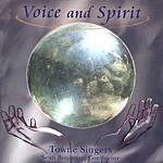 Towne Singers Voice And Spirit