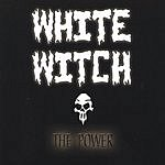 White Witch The Power