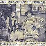 The Travelin' Bluesman The Ballad Of Gypsy Jack