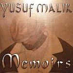 Yusuf Malik Memoirs