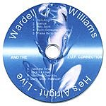 Wardell Williams & The J.U.F. Connection He's Alright- Live