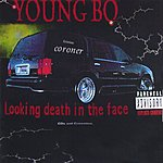 Young BO Looking Death In The Face (Parental Advisory)