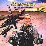 Yellowcake Since You Ruined The Earth