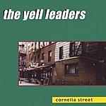 The Yell Leaders Cornelia Street
