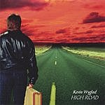 Kevin Wyglad High Road