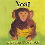 Yosi Monkey Business
