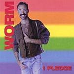 Jimmy Worm I Pledge