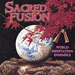 World Meditation Ensemble Sacred Fusion