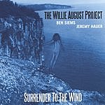 The Willie August Project Surrender To The Wind