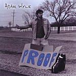 Adam Wyle Proof