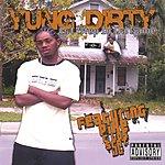 Yung Dirty 1st Step In Da Game (Parental Advisory)