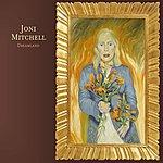 Joni Mitchell Dreamland (Remastered)