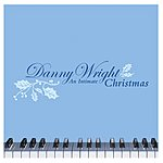 Danny Wright An Intimate Christmas