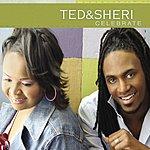 Ted & Sheri Celebrate