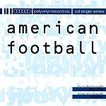 American Football American Football EP