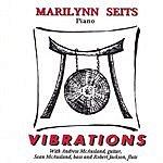Marilynn Seits Vibrations