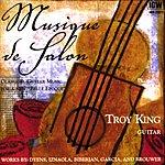 Troy King Musique De Salon