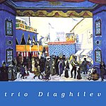 Trio Diaghilev Trio Diaghilev