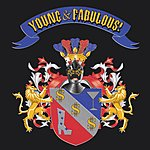 Young & Fabulous! Young & Fabulous!