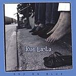 Rue La-La Sky On Blue