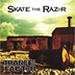 Skate The Razor Trance Factor