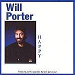 Will Porter Happy!