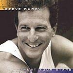 Steve Ducey Trust Your Stars
