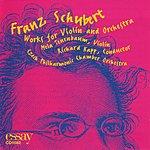 Mela Tenenbaum Franz Schubert Works for Violin and Orchestra