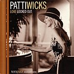 Patti Wicks Love Locked Out