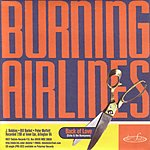 Burning Airlines Back Of Love/Always Something There To Remind Me