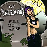 The Independents Full Moon Arise