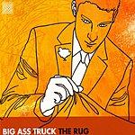 Big Ass Truck The Rug