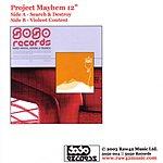 Project Mayhem Project Mayhem 12-inch