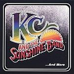 KC & The Sunshine Band KC & The Sunshine Band ...And More