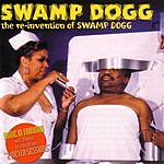 Swamp Dogg The Re-invention of Swamp Dogg