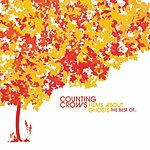 Counting Crows Films About Ghosts (The Best Of Counting Crows) (Bonus Track)