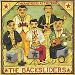 The Backsliders Throwin' Rocks At The Moon