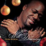 Will Downing Christmas, Love And You